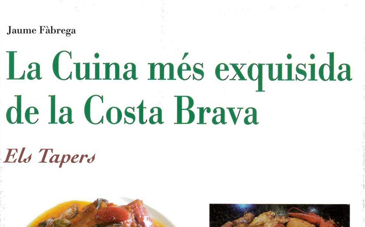 La Cuina més exquisida de la Costa Brava